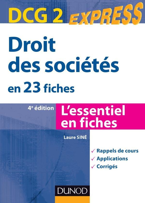 Dcg 2 ; Droit Des Societes En 23 Fiches (4e Edition)