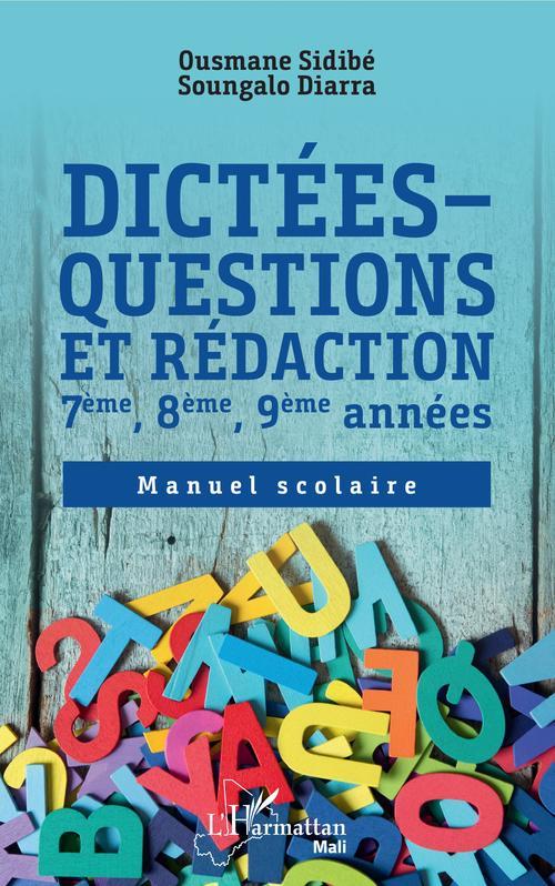 Dictées ; questions et redaction 7ème, 8ème, 9ème années ; manuel scolaire