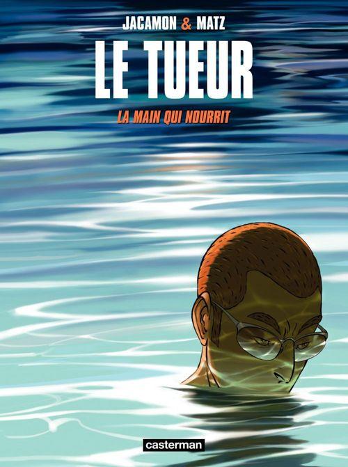 Vente EBooks : Le Tueur (Tome 12) - La main qui nourrit  - Matz