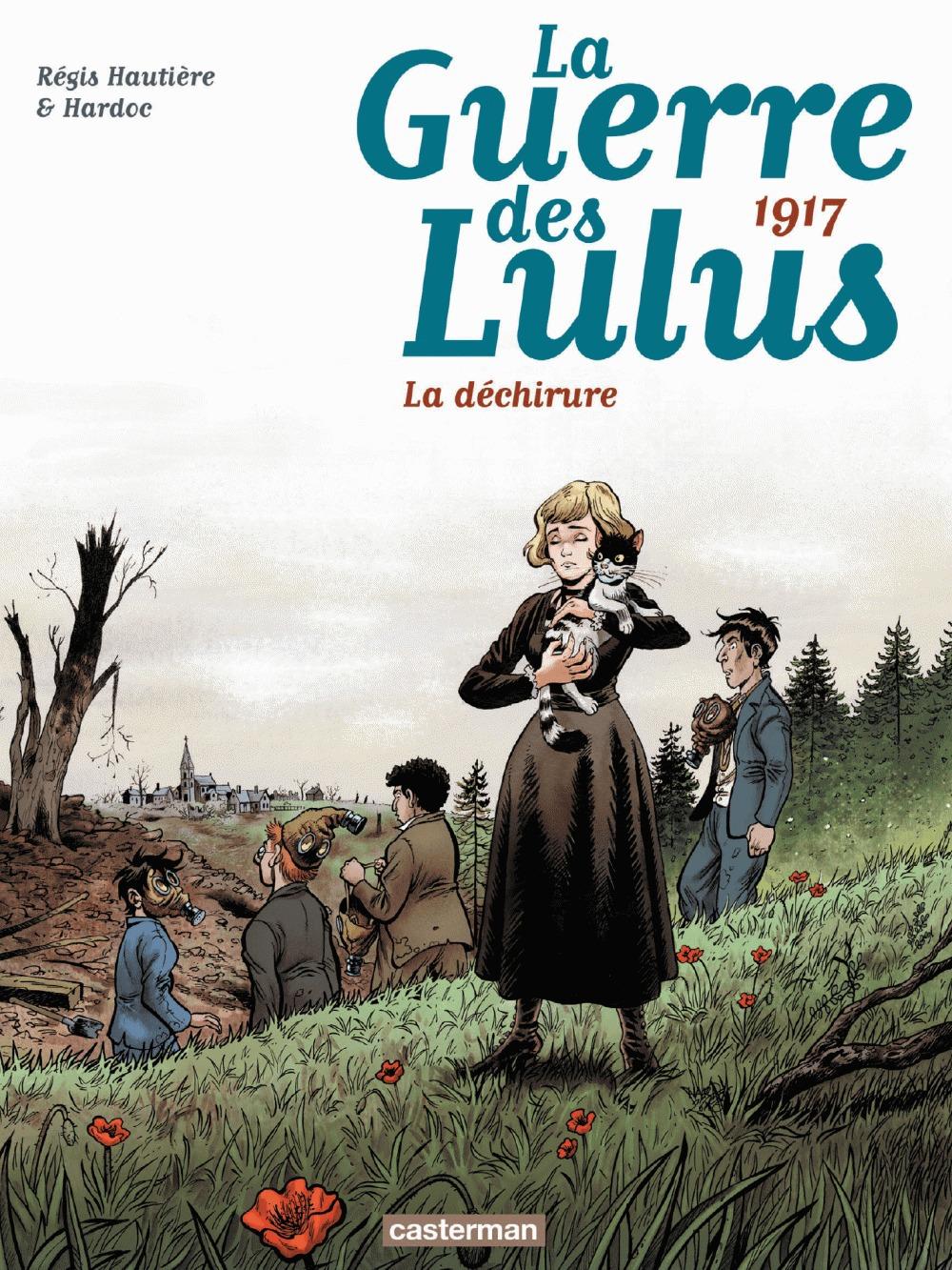 La guerre des Lulus T.4 ; 1917, la déchirure