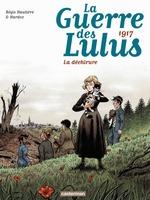 Vente EBooks : La Guerre des Lulus (Tome 4) - 1917, La déchirure  - Hautière Régis - Hardoc