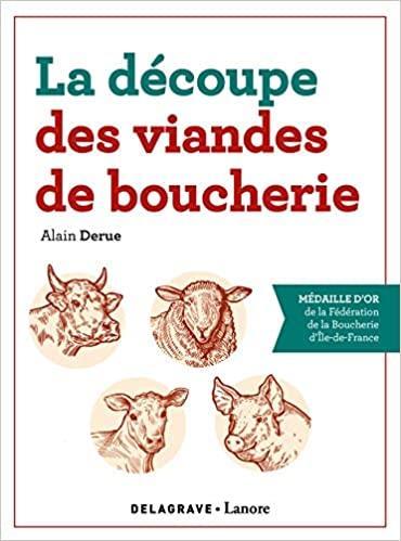 La découpe des viandes de boucherie ; CAP ; référence (édition 2020)