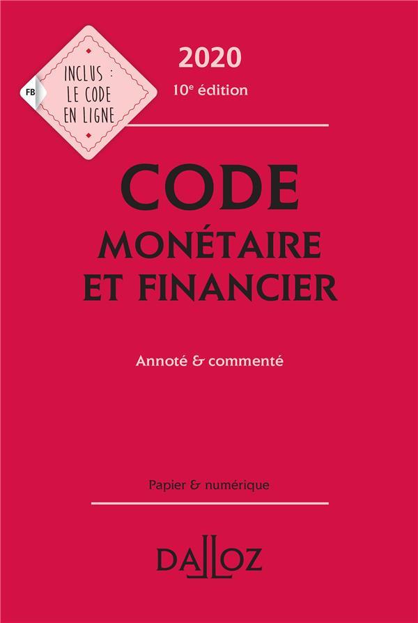 Code monétaire et financier, annoté et commenté (édition 2020)