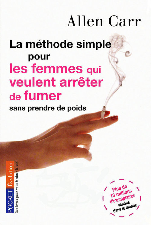 la méthode simple pour les femmes qui veulent arrêter de fumer ; sans prendre de poids
