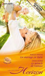 Vente Livre Numérique : Un mariage en Italie - Le miracle de l'amour  - Rebecca Winters - Louisa George