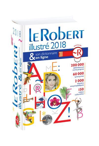 dictionnaire Le Robert illustré & son dictionnaire en ligne (édition 2018)
