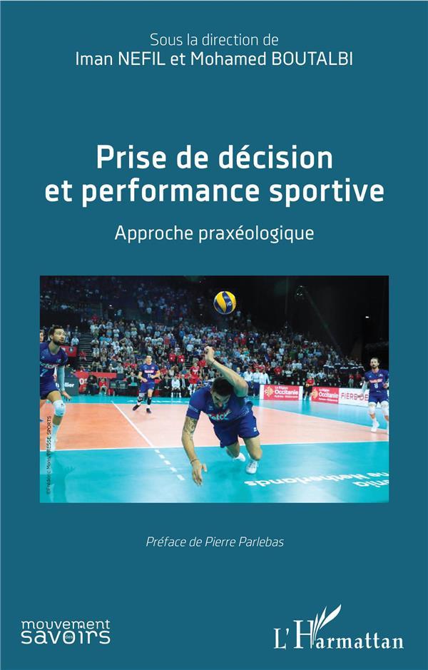 Prise de décision et performance sportive ; approche praxéologique