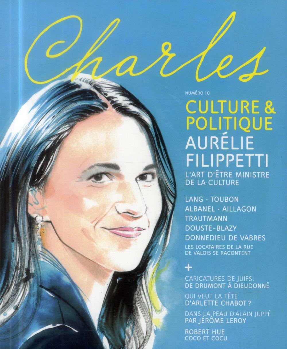 Revue charles n.10 ; culture et politique