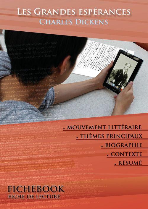 Fiche de lecture Les Grandes espérances - Résumé détaillé et analyse littéraire de référence