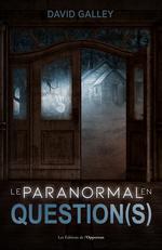 Vente EBooks : Le paranormal en question(s)  - David Galley