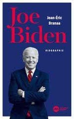 Vente Livre Numérique : Joe Biden  - Jean-Éric Branaa
