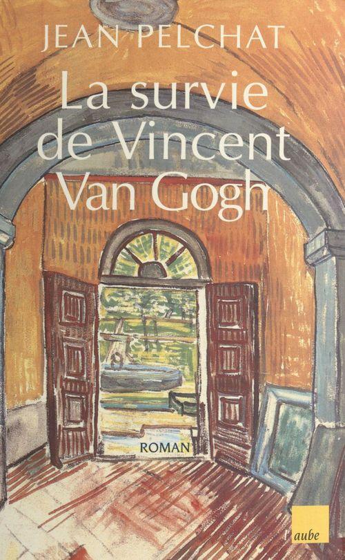 La Survie de Vincent Van Gogh