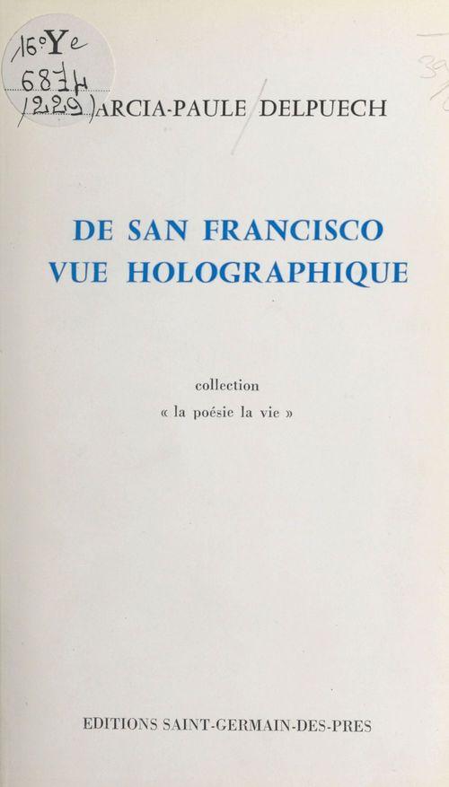 De San Francisco vue holographique