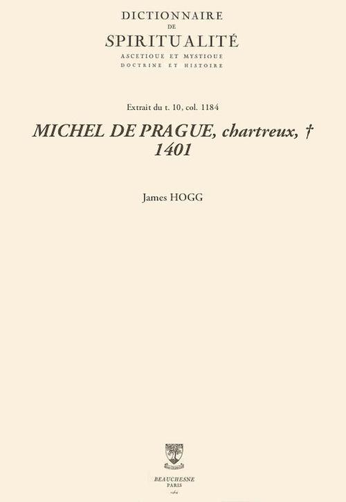 MICHEL DE PRAGUE, chartreux, + 1401