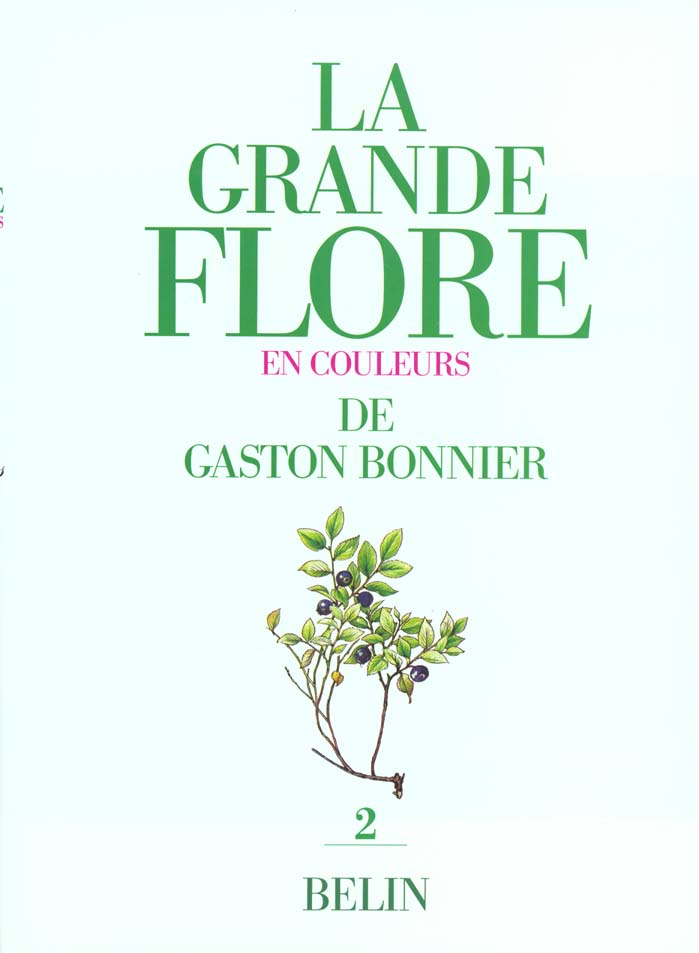La grande flore en couleurs de gaston bonnier. tome 2 - illustrations