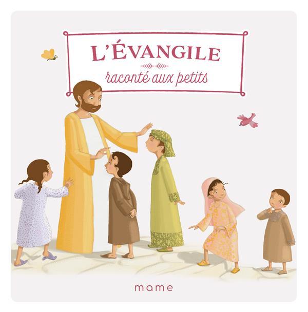 L'EVANGILE RACONTE AUX PETITS