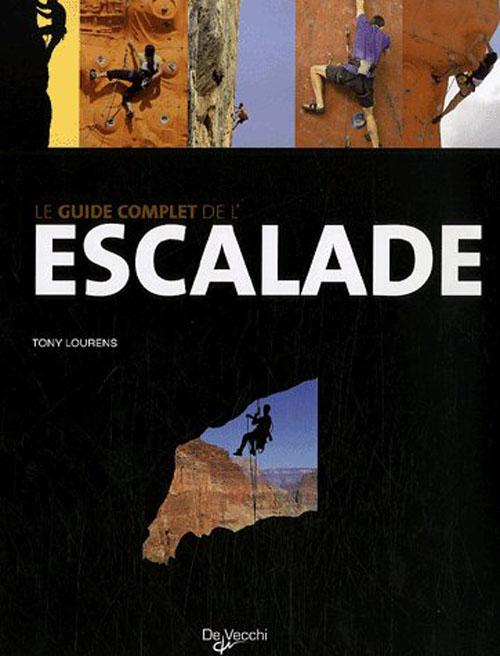 Guide Complet De L'Escalade