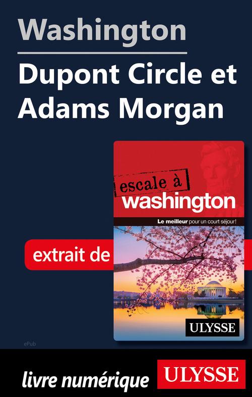 Washington - Dupont Circle et Adams Morgan  - Collectif  - Lorette Pierson