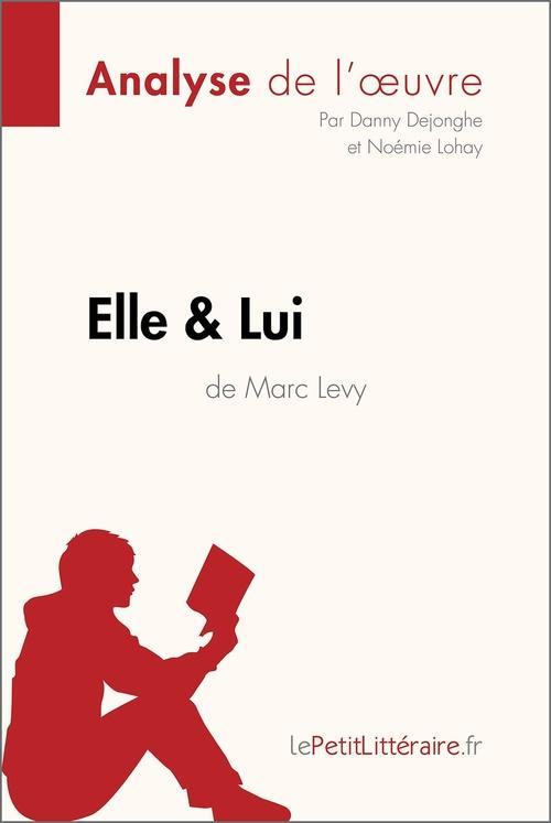 Analyse ; elle & lui de Marc Levy