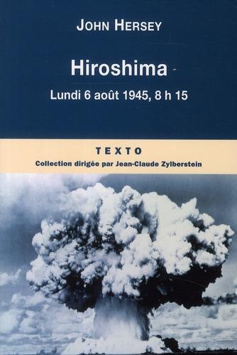 Hiroshima ; lundi 6 août 1945, 8h15