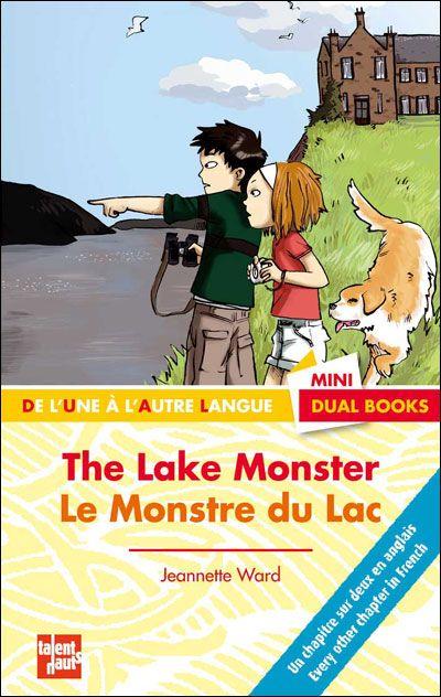The lake monster ; le monstre du lac