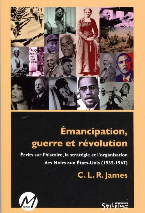Émancipation, guerre et révolution