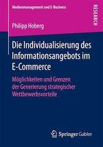 Die Individualisierung des Informationsangebots im E-Commerce  - Philipp Hoberg