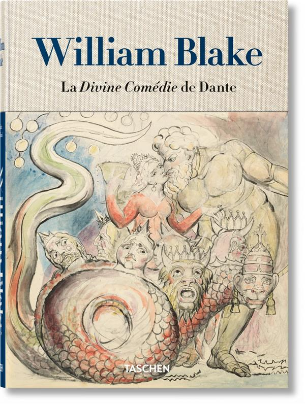 William blake ; la divine comédie de dante ; l'ensemble des dessins
