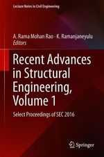 Recent Advances in Structural Engineering, Volume 1  - K. Ramanjaneyulu - A. Rama Mohan Rao