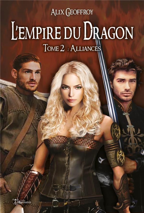 L'empire du dragon t.2 ; alliances (version intégrale)