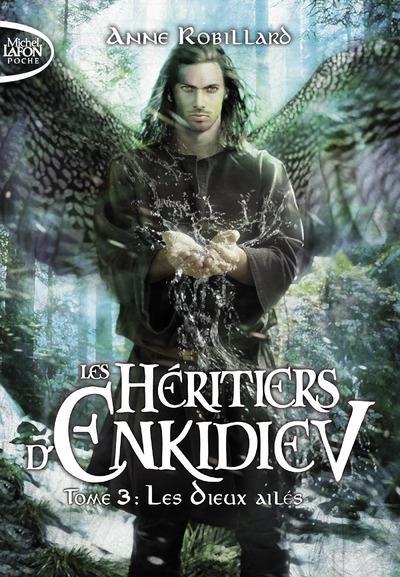les héritiers d'Enkidiev t.3 ; les dieux ailés