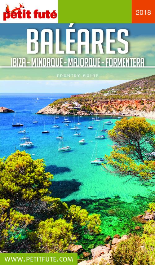 GUIDE PETIT FUTE ; COUNTRY GUIDE ; Baléares, Ibiza, Minorque, Majorque, Formentera