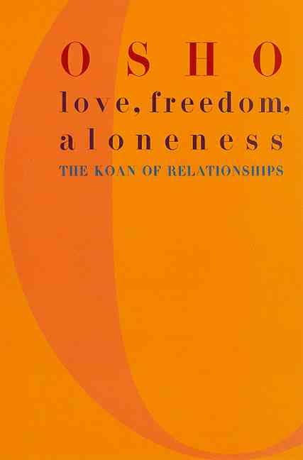 Love, freedom and aloneness