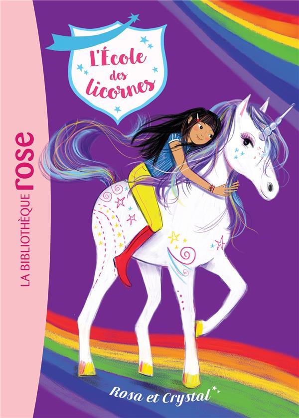 L'école des licornes T.7 ; Rosa et Crystal