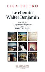 Vente Livre Numérique : Le Chemin Walter Benjamin  - Edwy PLENEL - Lisa Fittko
