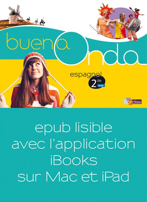BUENA ONDA ; espagnol ; 2nde ; manuel (édition 2015)