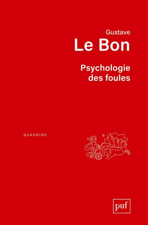 Psychologie Des Foules (9e Edition)
