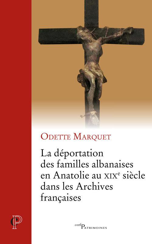 La déportation des familles albanaises en Anatolie au XIXe siècle dans les archives françaises
