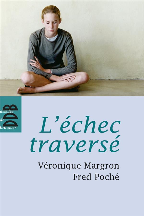 L'ECHEC TRAVERSE