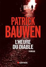 L'Heure du diable  - Patrick Bauwen