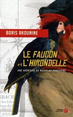 Vente Livre Numérique : Le Faucon et l'Hirondelle  - Boris Akounine