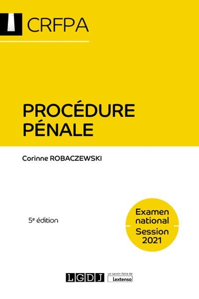 Procédure pénale ; examen national session 2021 (5e édition)