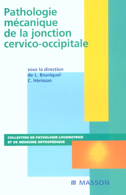 Pathologie Mecanique De La Jonction Cervico-Occipitale
