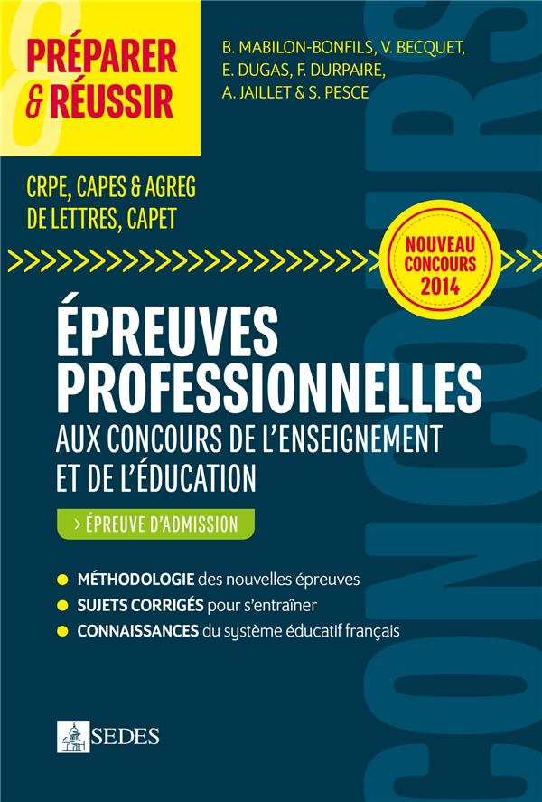 PREPARER & REUSSIR ; les épreuves professionnelles aux concours de l'enseignement et de l'éducation ; épreuve d'admission