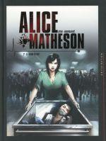 Couverture de Alice matheson t.2 ; le tueur en moi