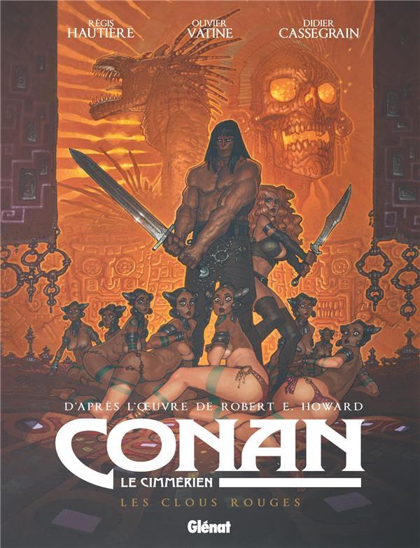 Conan le Cimmérien ; les clous rouges