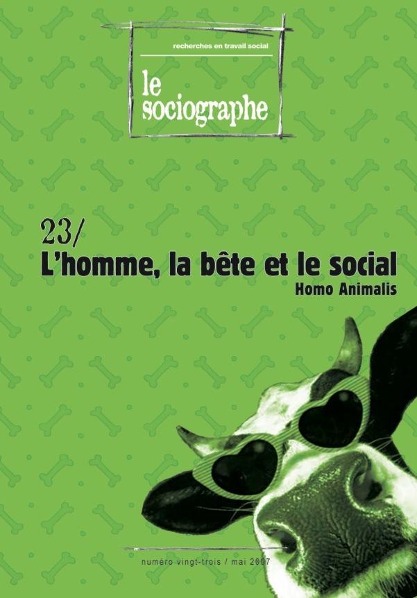 le Sociographe n°23 : L'homme, la bête et le social