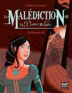 Vente EBooks : La Malédiction de la Pierre de Lune - tome 1 Florence  - Catherine CUENCA