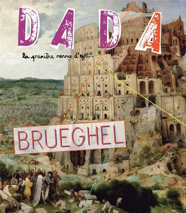 Revue dada ; brueghel
