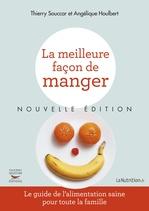 Vente Livre Numérique : La Meilleure façon de manger - Nouvelle édition  - Thierry Souccar - Houlbert Angelique